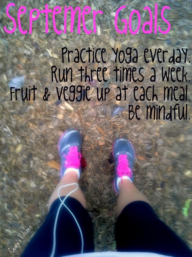 September Goals - Being Mindful.